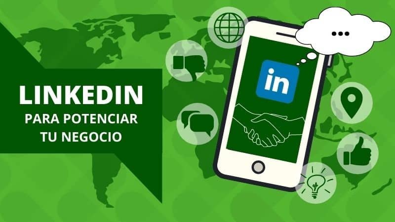 LinkedIn para potenciar tu negocio